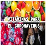 Vitaminas Para El Coronavirus – Covid-19, Combatelo